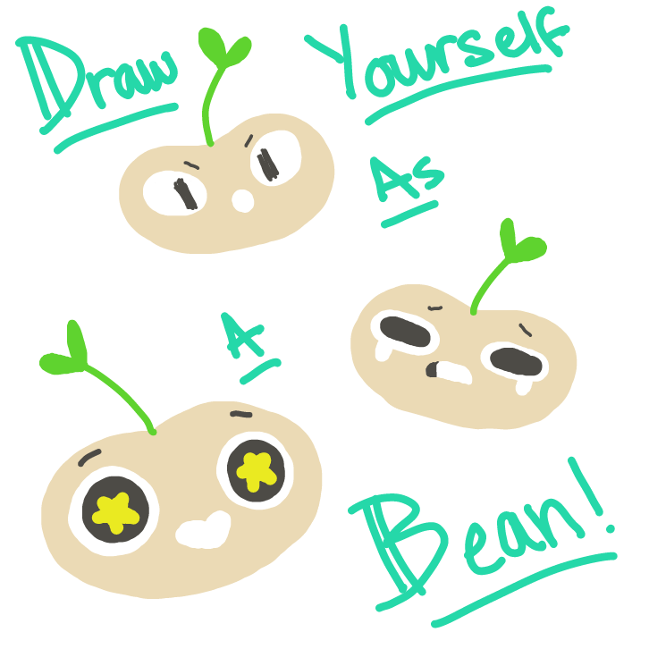 BEANS PART 2 BABY!! DRAW YOURSELF AS A BEAN! LIKE MEEEE - Online Drawing Game Comic Strip Panel by EdamameBean