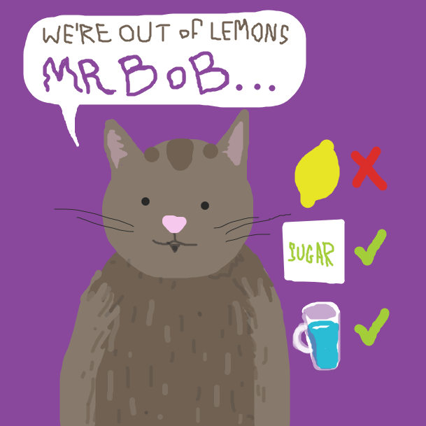 """We're out of lemons"", says Samson to Mr Bob. They have sugar and water....but no lemons!  - Online Drawing Game Comic Strip Panel by jamdaddy"