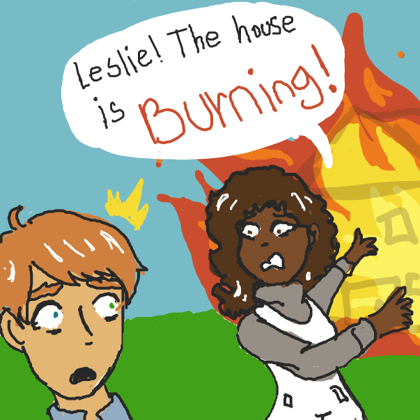 Drawing in THE HOUSE IS BURNING! by RosesArePrickly