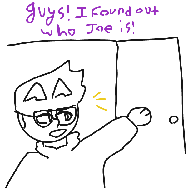 my name is Joseph, and my teachers call me Jo. i am jo - Online Drawing Game Comic Strip Panel by Ender1872