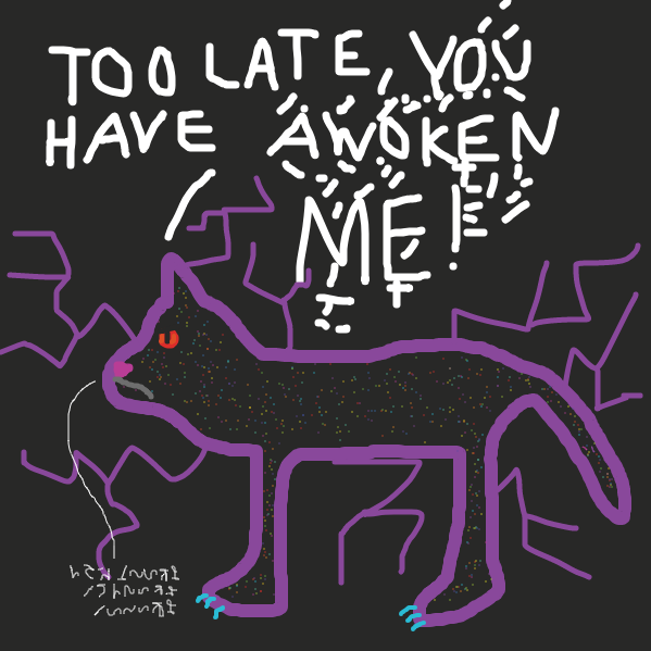 You have awoken the entropy cat. He is not amused. - Online Drawing Game Comic Strip Panel by PisuCat