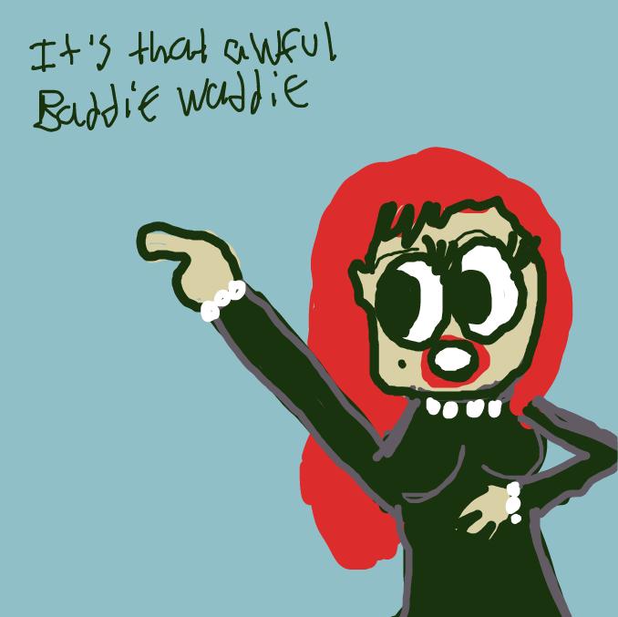 Drawing in Baddie Waddie by HaileyS