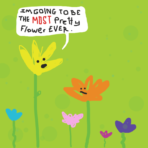 "A yellow flower (who is the tallest) says, ""I'm going to be the MOST PRETTY FLOWER EVER"", to the shorter orange flower.  A few other flowers sit in the background: blue, pink, purple. - Online Drawing Game Comic Strip Panel by jamdaddy"