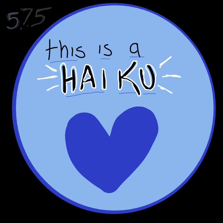 Drawing in lets make a haiku! by pantsless dog