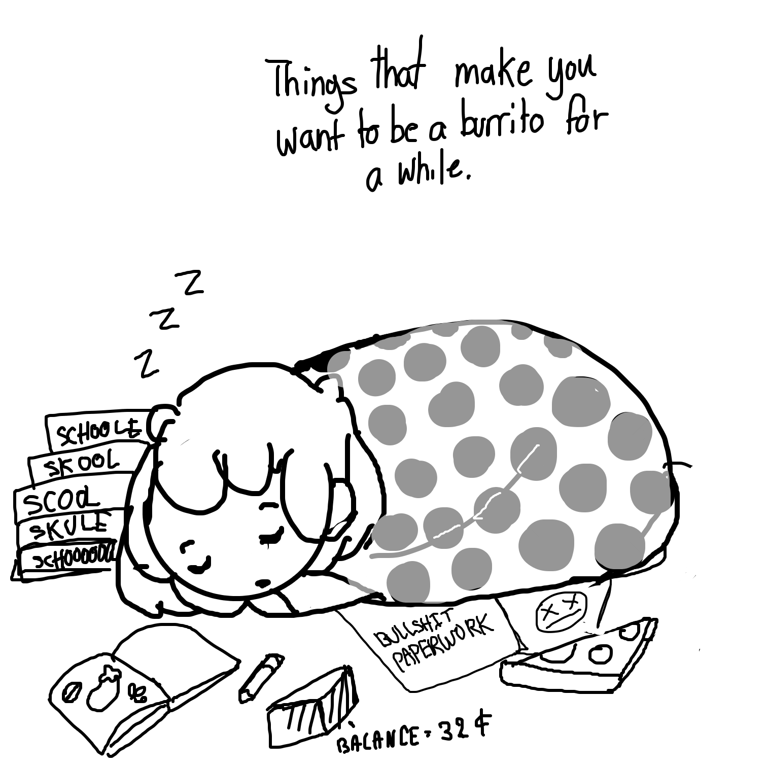 Drawing in Be a burrito  by Juleefish