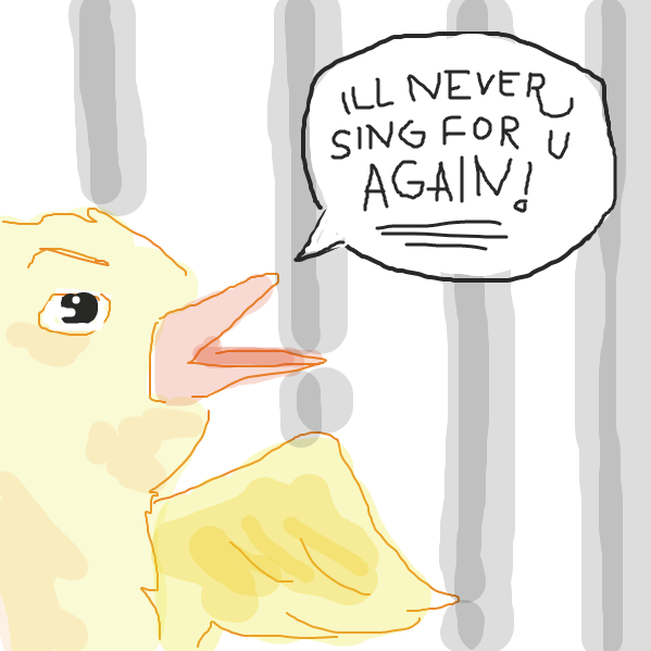 """i'll never sing for you again"" threat - Online Drawing Game Comic Strip Panel by denamamoto"