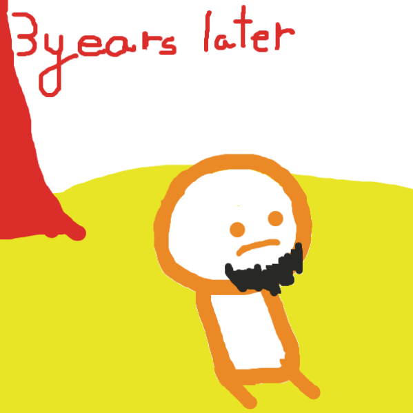It's been 3 years later, his house got destroyed, the tree has gotten way larger, he grew a beard, and he's been doing nothing this whole time - Online Drawing Game Comic Strip Panel by TheYellowMan