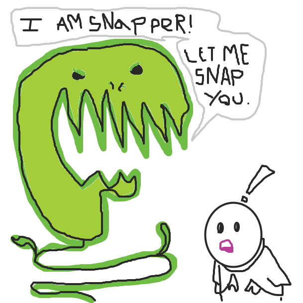 "The giant hideous snapper shows himself, ""I AM SNAPPER! LET ME SNAP YOU."" He is a big nasty green plant monster with fangs. Pink mouth guy looks spooked with an exclamation mark above his head.  - Online Drawing Game Comic Strip Panel by jamdaddy"