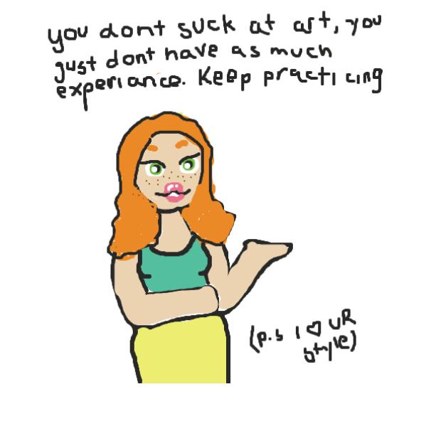 Drawing in i suck :( by YeetYoinkPotato