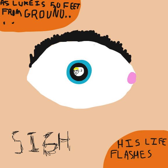 """""""S I G H"""" As Luke is 50 Feet from the ground... His life flashes before his eyes. - Online Drawing Game Comic Strip Panel by TheYellowMan"""