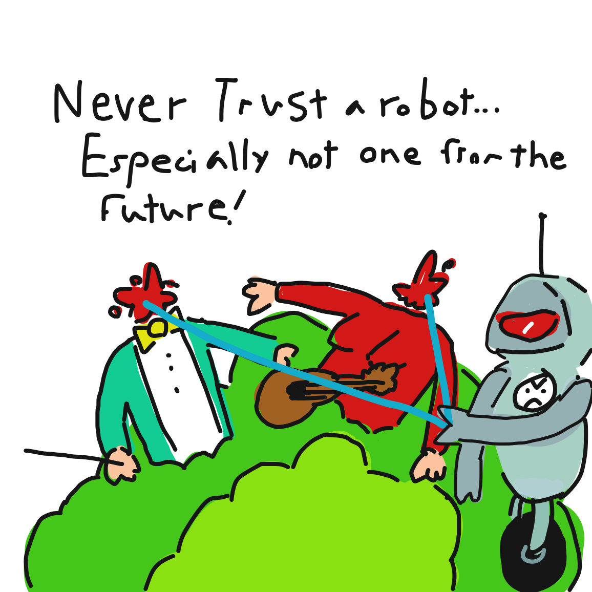 Darn Robots. Can't be trusted if you ask me.  - Online Drawing Game Comic Strip Panel by Reducing