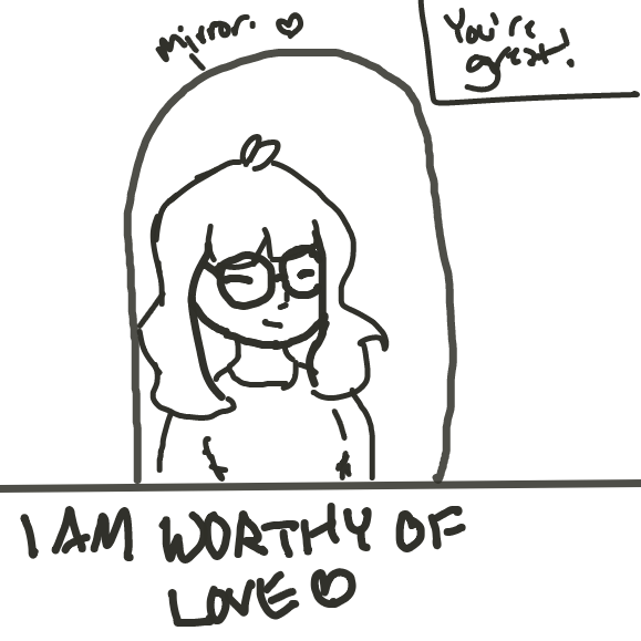 You're always worthy of love, no matter who you are. - Online Drawing Game Comic Strip Panel