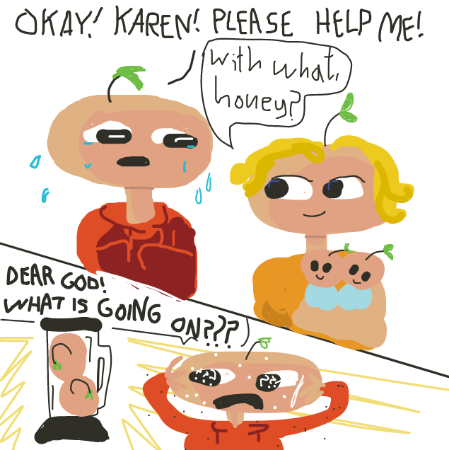 Suddenly, the scenario where it was just Karen taking the kids doesn't seem that bad - Online Drawing Game Comic Strip Panel by Yntec