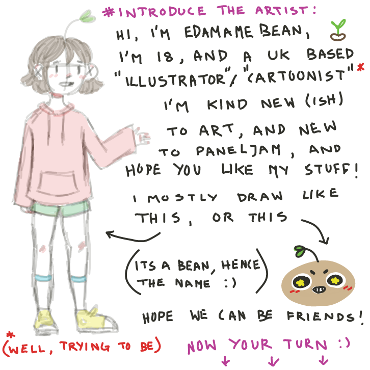 Introduce yourself to the world! I'm here to try make some friends, so tell me about YOU! :) - Online Drawing Game Comic Strip Panel by EdamameBean