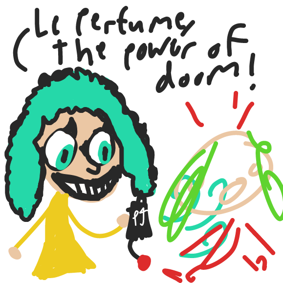 Le Perfume makes drawings into rough sketches! Oh no, that's not good!