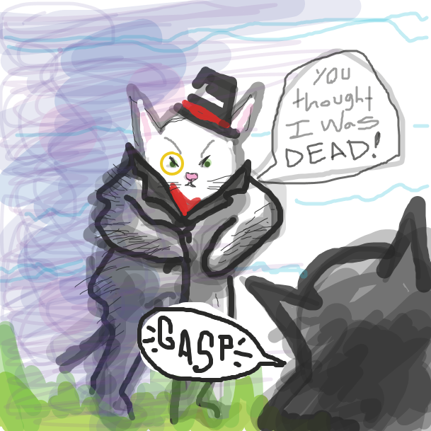 "Fancy grandpa cat appears out of the thin air. He shouts, ""You thought I was dead!"". Our main character cat gasps. How will this end?! - Online Drawing Game Comic Strip Panel by jamdaddy"
